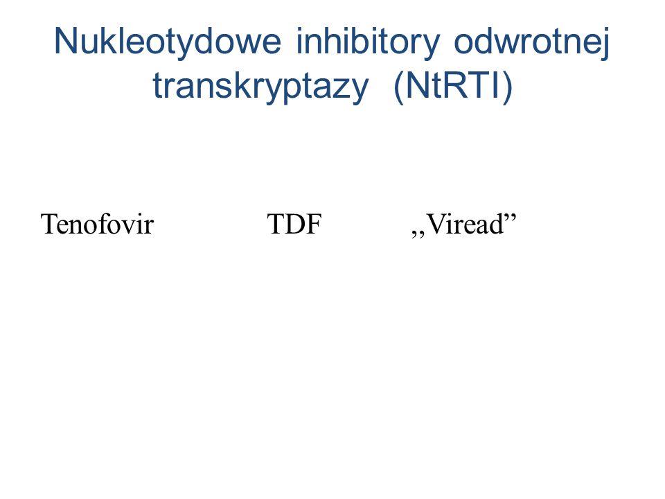 Nukleotydowe inhibitory odwrotnej transkryptazy (NtRTI) Tenofovir TDF,,Viread