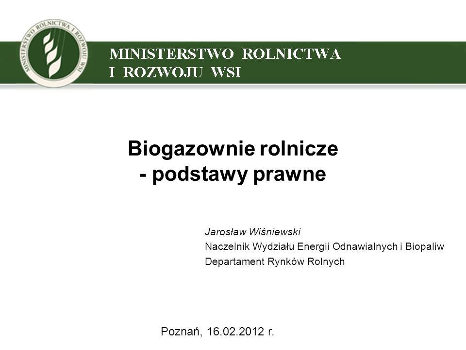 2 Podstawowe przepisy dotyczące funkcjonowania biogazowni rolniczych 2 Ustawa z dnia 10 kwietnia 1997 r.