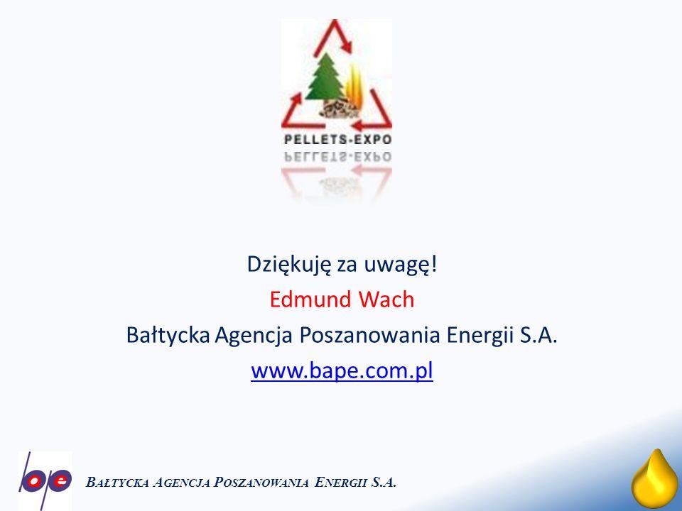 27 B AŁTYCKA A GENCJA P OSZANOWANIA E NERGII S.A. Dziękuję za uwagę! Edmund Wach Bałtycka Agencja Poszanowania Energii S.A. www.bape.com.pl