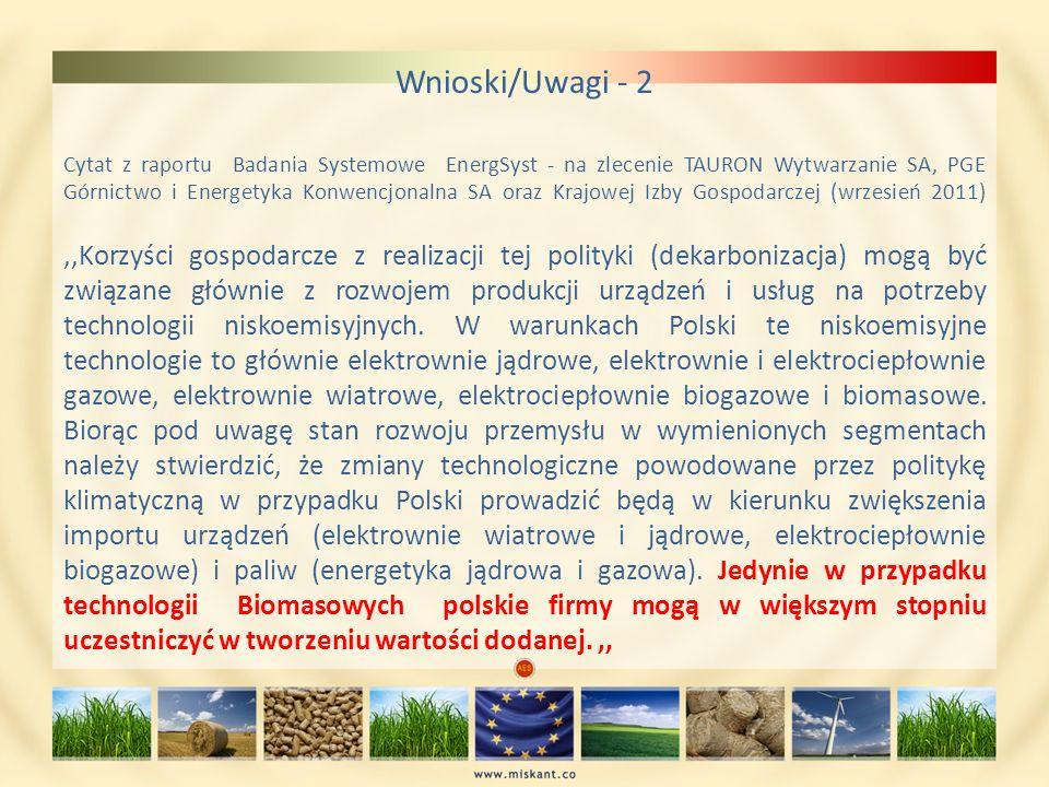 Wnioski/Uwagi - 2 Cytat z raportu Badania Systemowe EnergSyst - na zlecenie TAURON Wytwarzanie SA, PGE Górnictwo i Energetyka Konwencjonalna SA oraz K