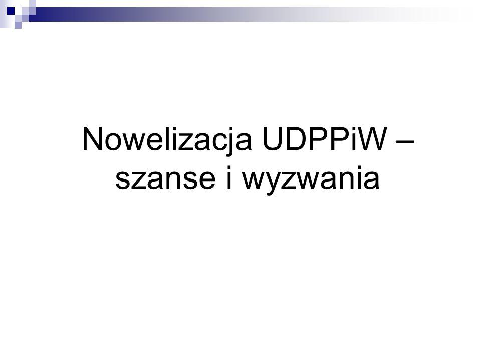 Nowelizacja UDPPiW – szanse i wyzwania