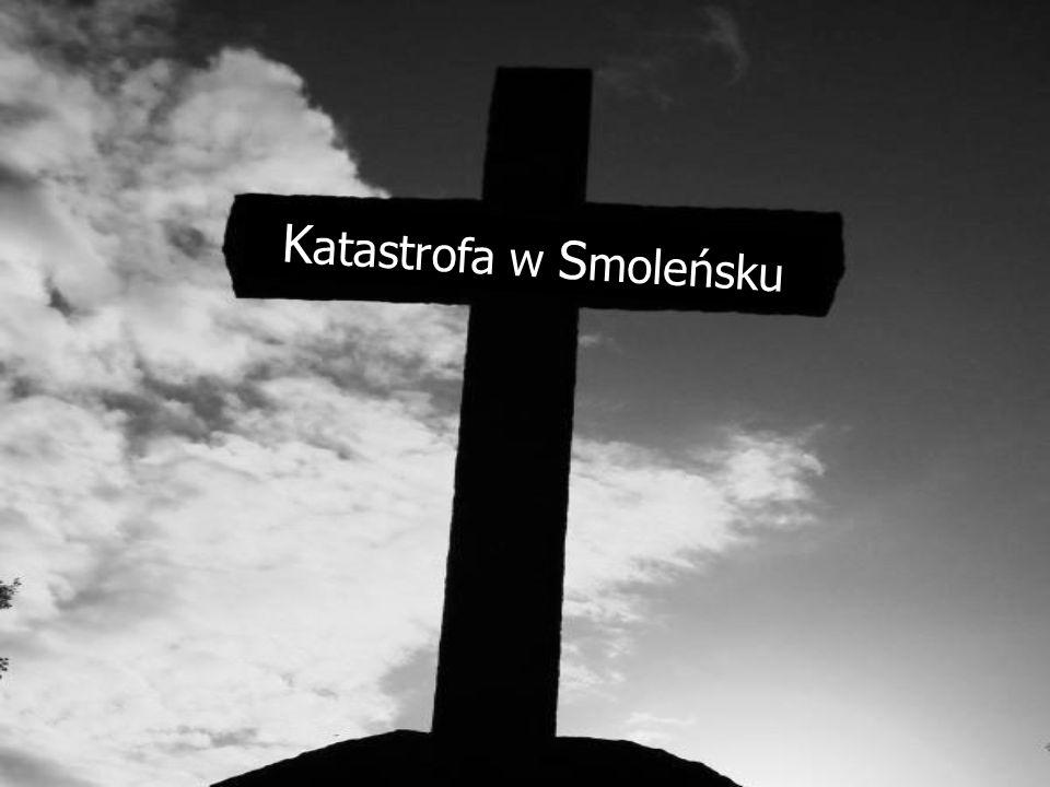 Katastrofa samolotu prezydenckiego Największa tragedia współczesnej Polski