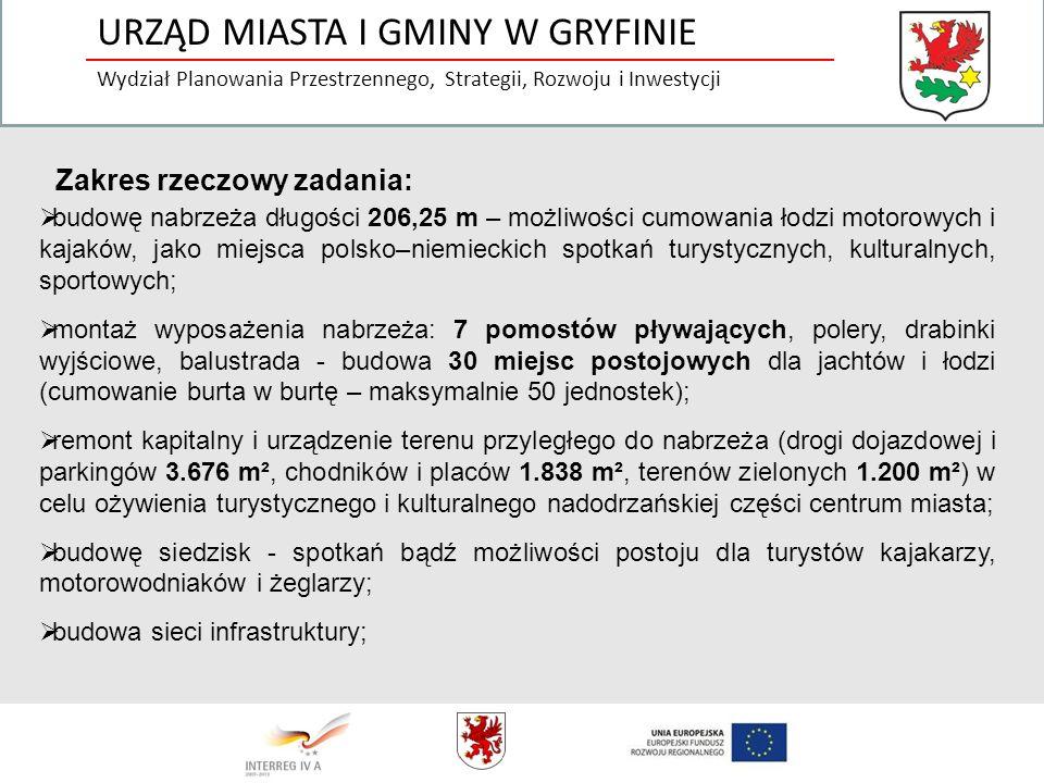 URZĄD MIASTA I GMINY W GRYFINIE Wydział Planowania Przestrzennego, Strategii, Rozwoju i Inwestycji budowę nabrzeża długości 206,25 m – możliwości cumo