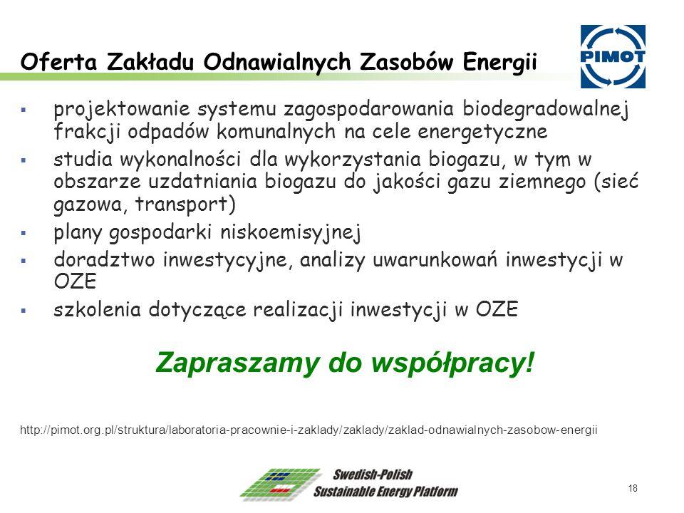 18 Oferta Zakładu Odnawialnych Zasobów Energii projektowanie systemu zagospodarowania biodegradowalnej frakcji odpadów komunalnych na cele energetyczn