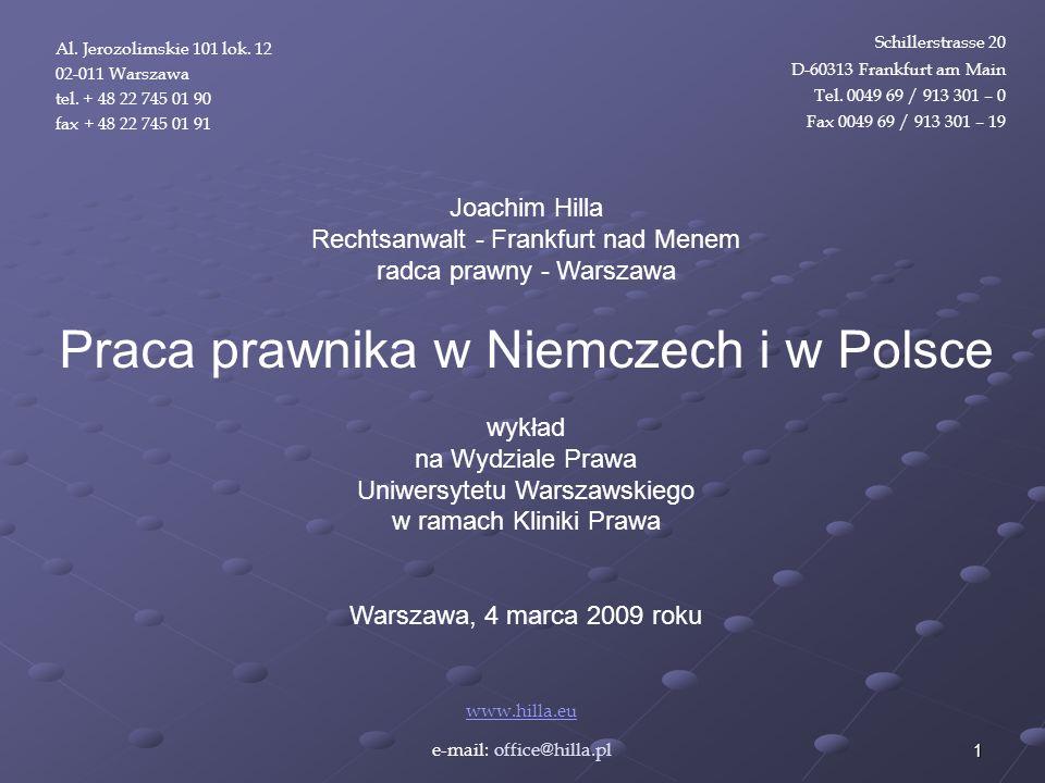 22 Joachim Hilla Rechtsanwalt Frankfurt am Main radca prawny Warszawa www.hilla.eu V.