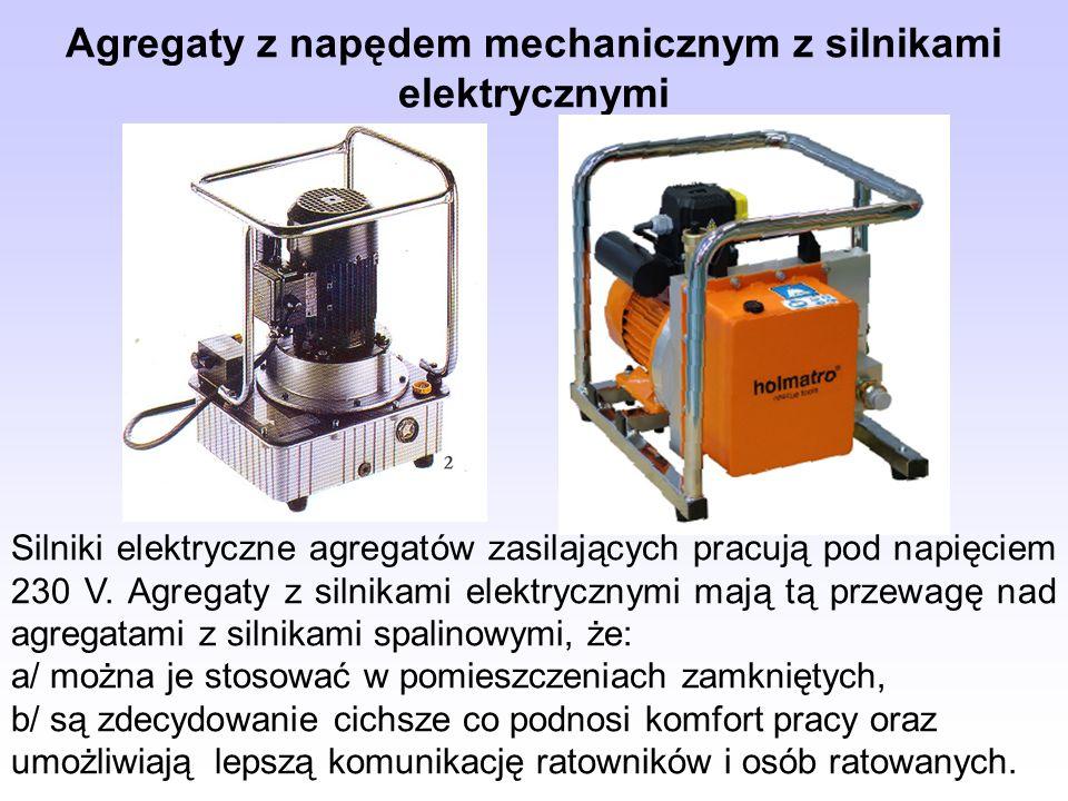 Agregaty z napędem mechanicznym z silnikami elektrycznymi Silniki elektryczne agregatów zasilających pracują pod napięciem 230 V. Agregaty z silnikami