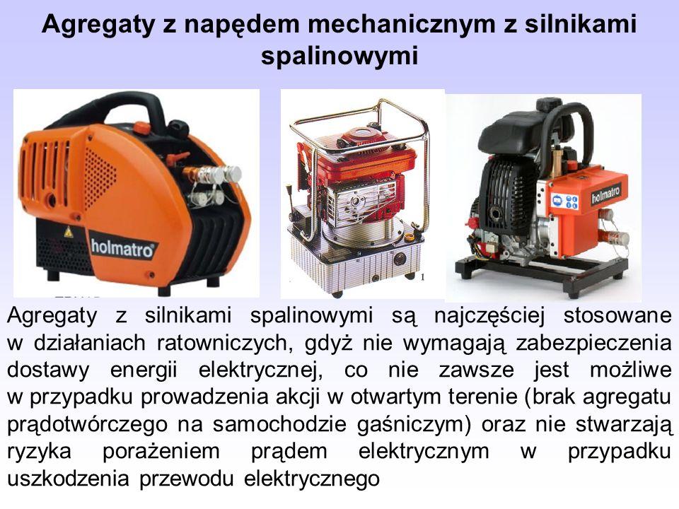 Agregaty z napędem mechanicznym z silnikami spalinowymi Agregaty z silnikami spalinowymi są najczęściej stosowane w działaniach ratowniczych, gdyż nie