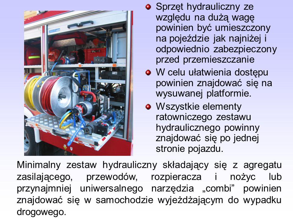Sprzęt hydrauliczny ze względu na dużą wagę powinien być umieszczony na pojeździe jak najniżej i odpowiednio zabezpieczony przed przemieszczanie W cel