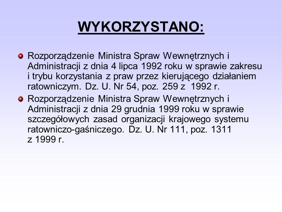 WYKORZYSTANO: Rozporządzenie Ministra Spraw Wewnętrznych i Administracji z dnia 4 lipca 1992 roku w sprawie zakresu i trybu korzystania z praw przez k