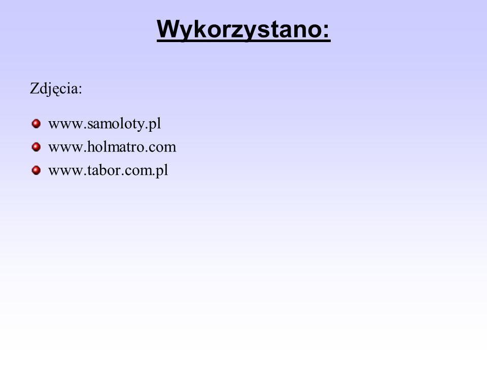 Wykorzystano: Zdjęcia: www.samoloty.pl www.holmatro.com www.tabor.com.pl