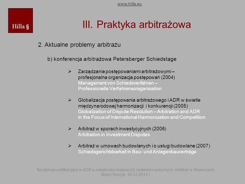 III. Praktyka arbitrażowa 2. Aktualne problemy arbitrażu b) konferencja arbitrażowa Petersberger Schiedstage Zarządzanie postępowaniami arbitrażowymi