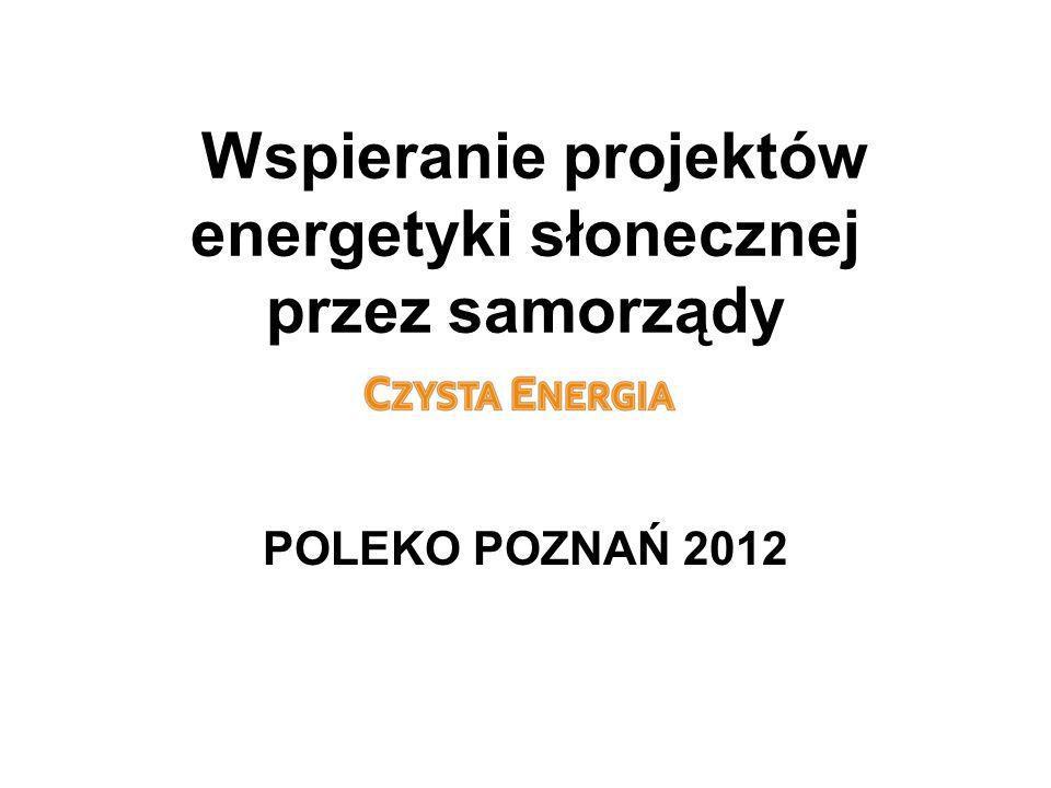 Wspieranie projektów energetyki słonecznej przez samorządy POLEKO POZNAŃ 2012
