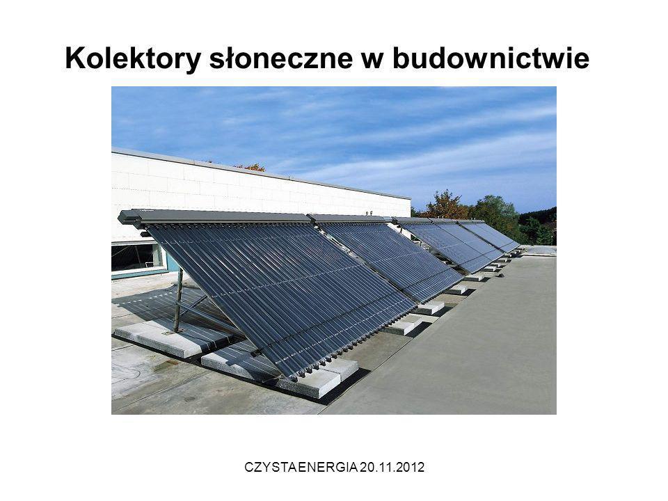 Kolektory słoneczne w budownictwie CZYSTA ENERGIA 20.11.2012