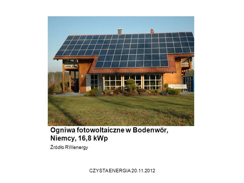 Ogniwa fotowoltaiczne w Bodenwör, Niemcy, 16,8 kWp Źródło RWenergy CZYSTA ENERGIA 20.11.2012