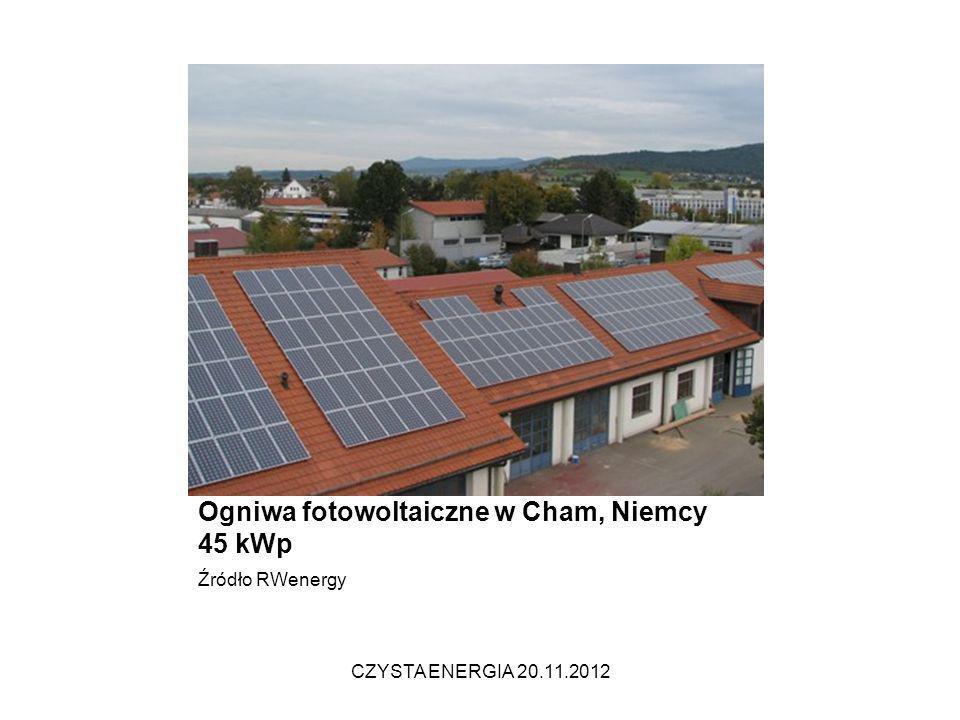Ogniwa fotowoltaiczne w Cham, Niemcy 45 kWp Źródło RWenergy CZYSTA ENERGIA 20.11.2012
