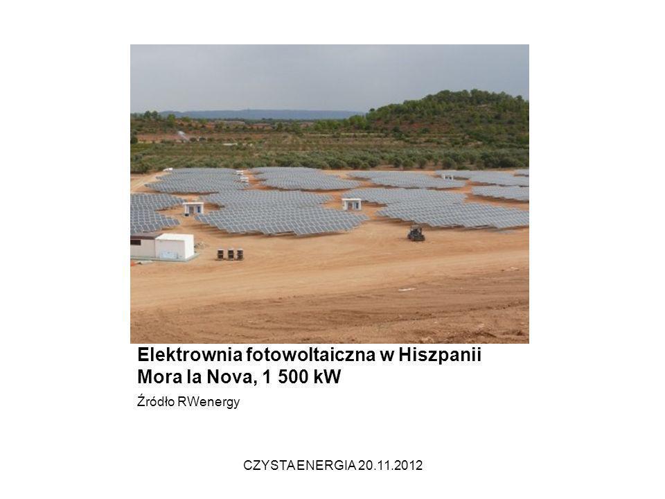 Elektrownia fotowoltaiczna w Hiszpanii Mora la Nova, 1 500 kW Źródło RWenergy CZYSTA ENERGIA 20.11.2012