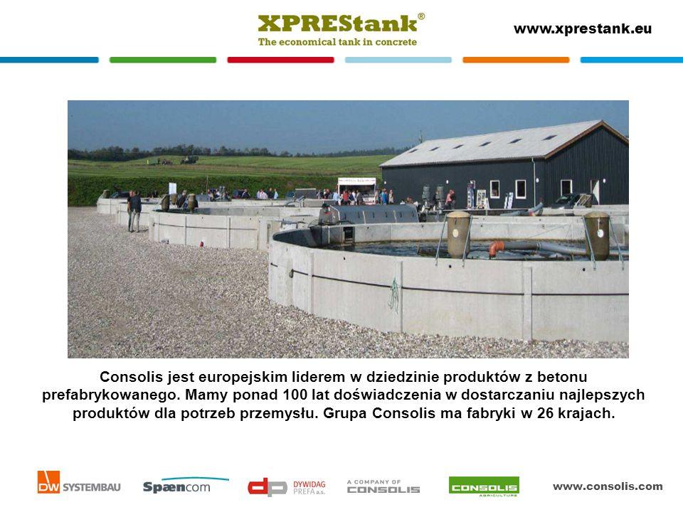 www.consolis.com www.xprestank.eu Grupa Consolis to 30 lat doświadczenia w opracowywaniu, produkowaniu i montażu zbiorników betonowych w Europie.