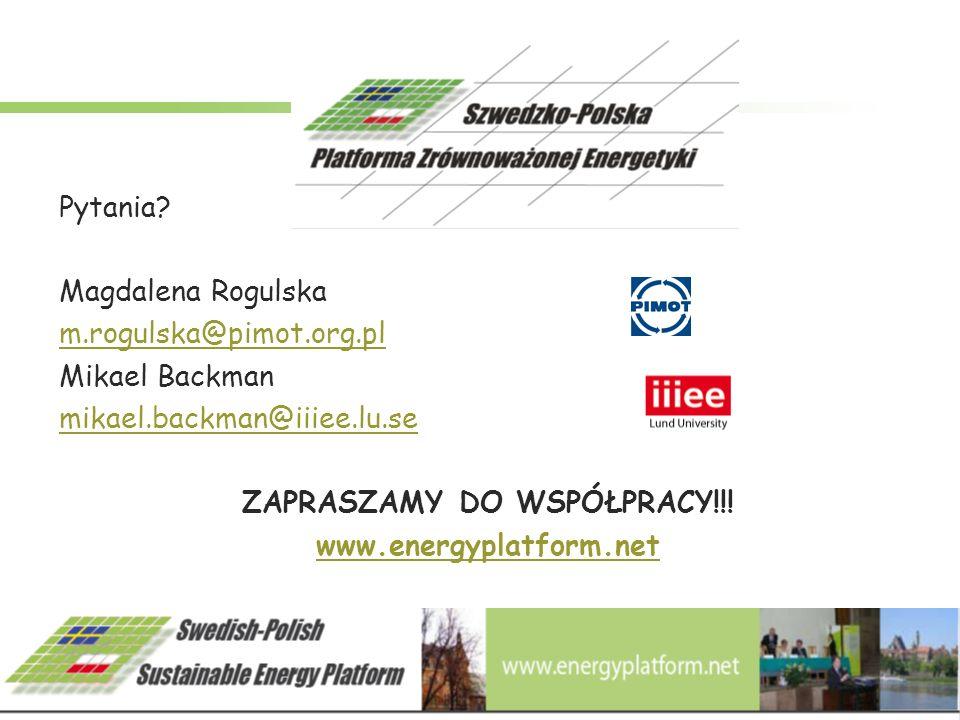 Pytania? Magdalena Rogulska m.rogulska@pimot.org.pl Mikael Backman mikael.backman@iiiee.lu.se ZAPRASZAMY DO WSPÓŁPRACY!!! www.energyplatform.net
