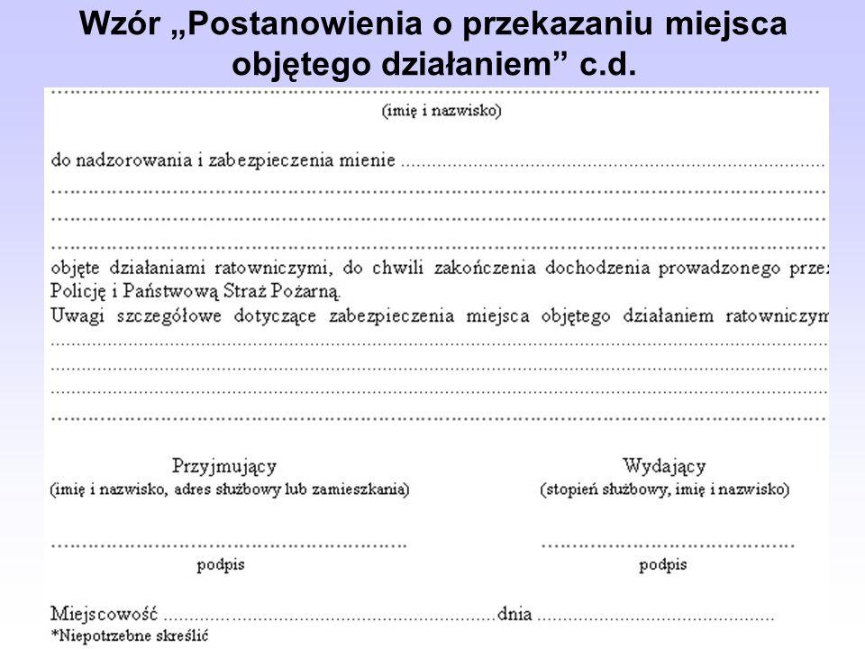 Wzór Postanowienia o przekazaniu miejsca objętego działaniem c.d.