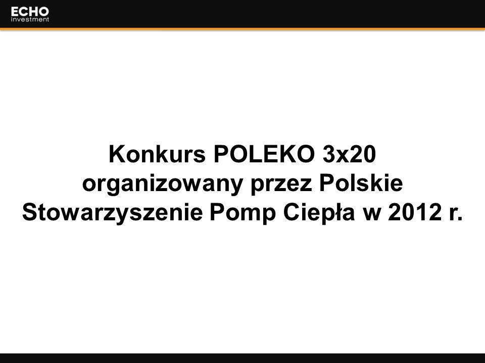 1 Konkurs POLEKO 3x20 organizowany przez Polskie Stowarzyszenie Pomp Ciepła w 2012 r.