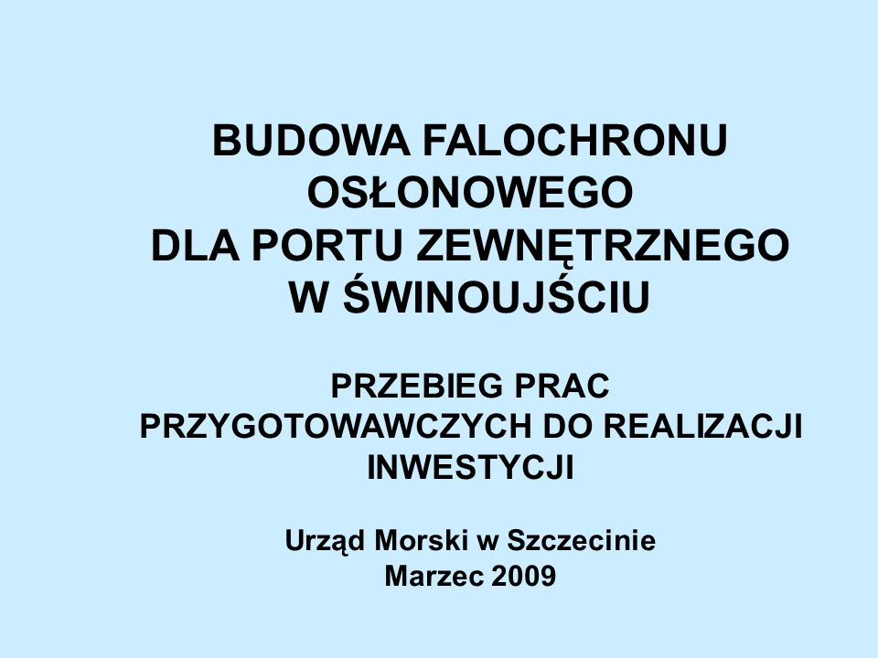 2.Decyzje administracyjne – c.d. ZARYS NOWYCH GRANIC PORTU – WG.