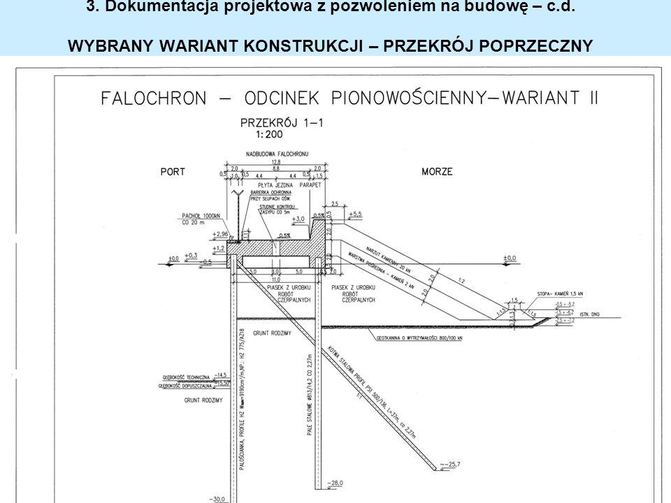 3. Dokumentacja projektowa z pozwoleniem na budowę – c.d. WYBRANY WARIANT KONSTRUKCJI – PRZEKRÓJ POPRZECZNY