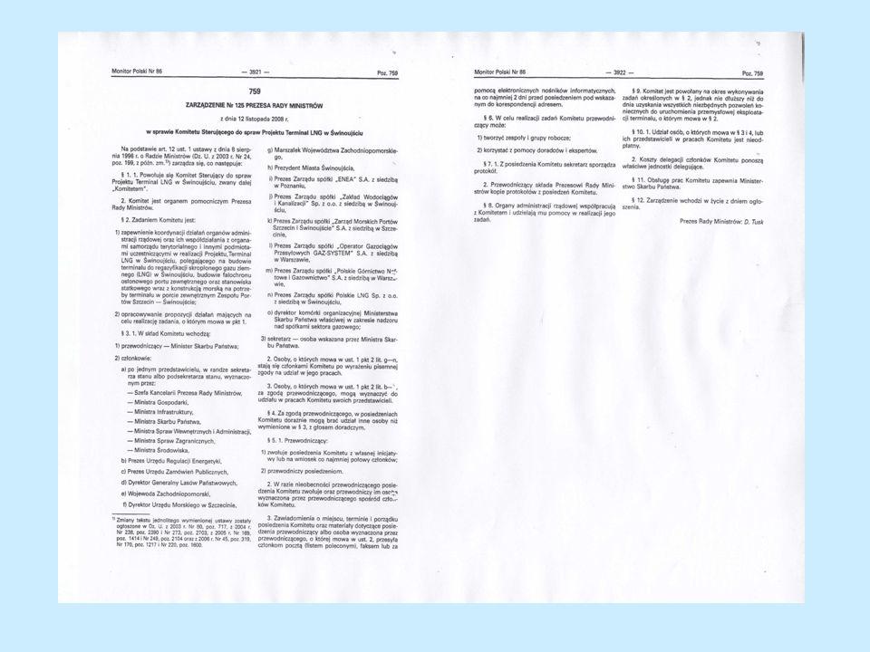 Decyzja o środowiskowych uwarunkowaniach przedsięwzięcia UMS złożył wnioski o wydanie decyzji środowiskowych w dniu 26.09.2008 r.: – dla części lądowej – do Prezydenta Miasta Świnoujście, – dla części na obszarach morskich - do Wojewody Zachodniopomorskiego (obecnie w tym zakresie organem właściwym jest Regionalny Dyrektor Ochrony Środowiska).