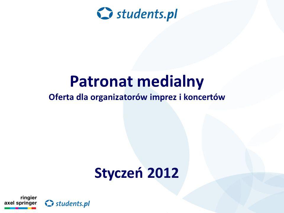Patronat medialny Oferta dla organizatorów imprez i koncertów Styczeń 2012
