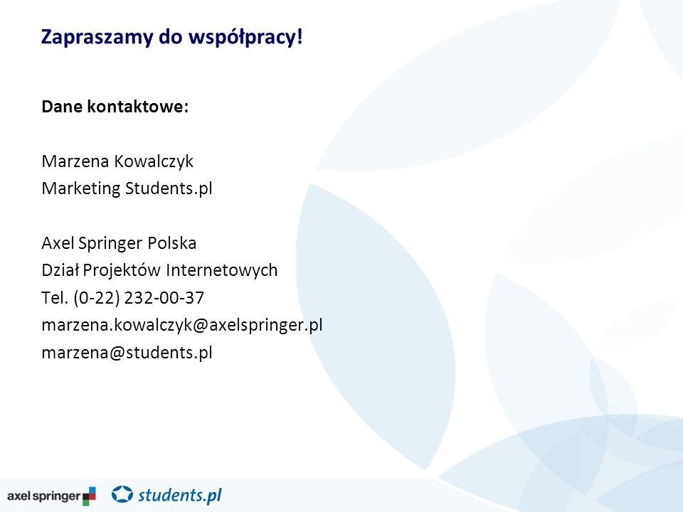 Dane kontaktowe: Marzena Kowalczyk Marketing Students.pl Axel Springer Polska Dział Projektów Internetowych Tel. (0-22) 232-00-37 marzena.kowalczyk@ax