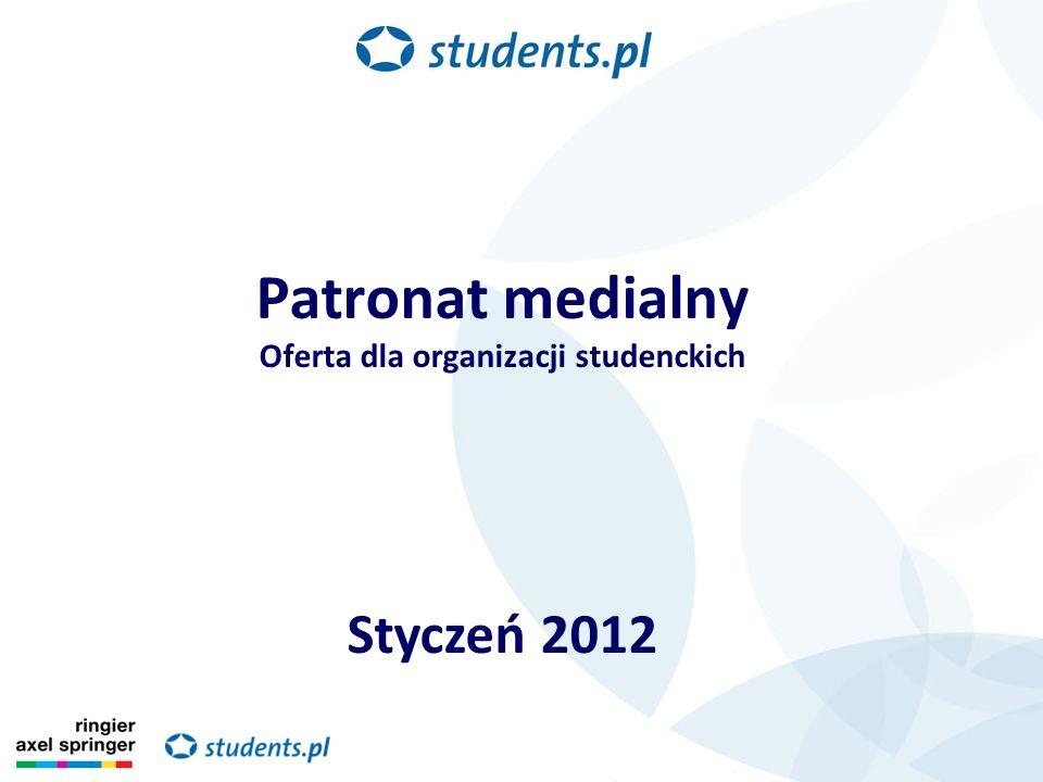 Patronat medialny Oferta dla organizacji studenckich Styczeń 2012