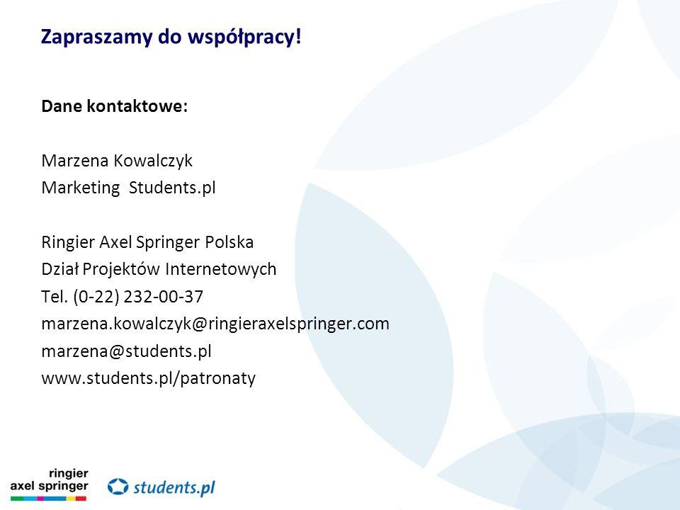 Dane kontaktowe: Marzena Kowalczyk Marketing Students.pl Ringier Axel Springer Polska Dział Projektów Internetowych Tel. (0-22) 232-00-37 marzena.kowa
