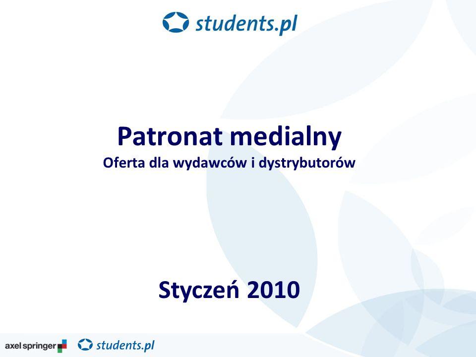 Patronat medialny Oferta dla wydawców i dystrybutorów Styczeń 2010