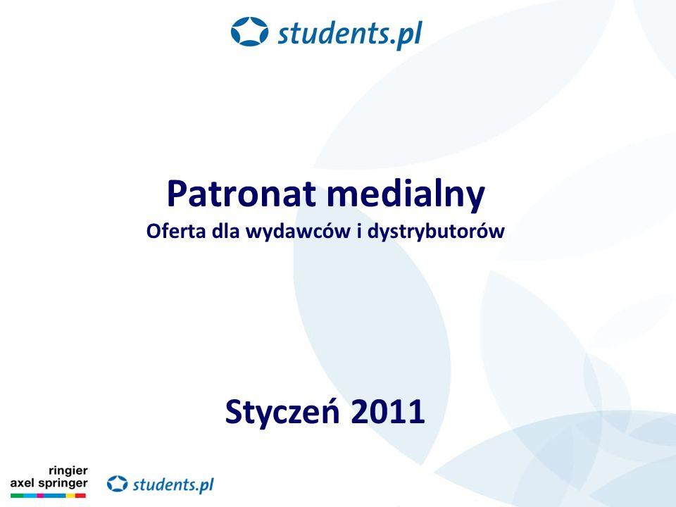 Patronat medialny Oferta dla wydawców i dystrybutorów Styczeń 2011