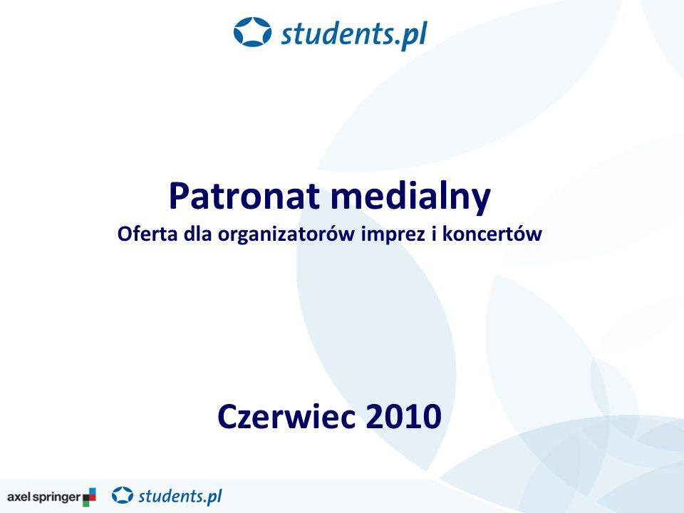 Patronat medialny Oferta dla organizatorów imprez i koncertów Czerwiec 2010