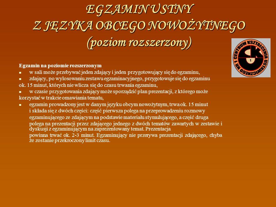 EGZAMIN USTNY Z JĘZYKA OBCEGO NOWOŻYTNEGO (poziom podstawowy) Część ustna egzaminu z języka obcego nowożytnego przebiega w następujący sposób: a) zdaj