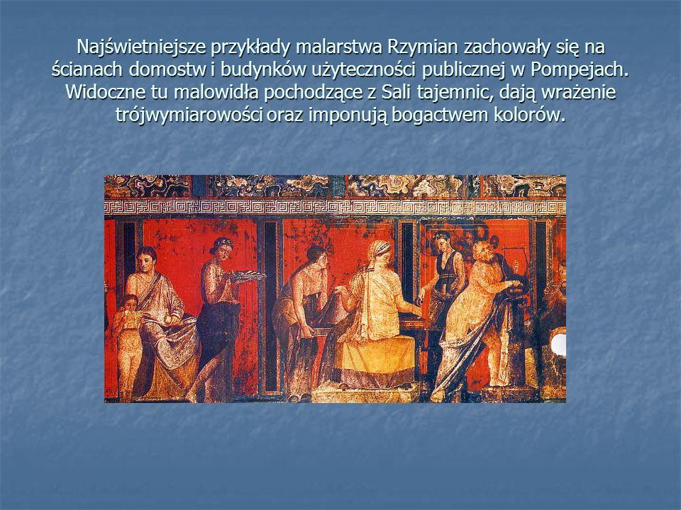 Najświetniejsze przykłady malarstwa Rzymian zachowały się na ścianach domostw i budynków użyteczności publicznej w Pompejach. Widoczne tu malowidła po