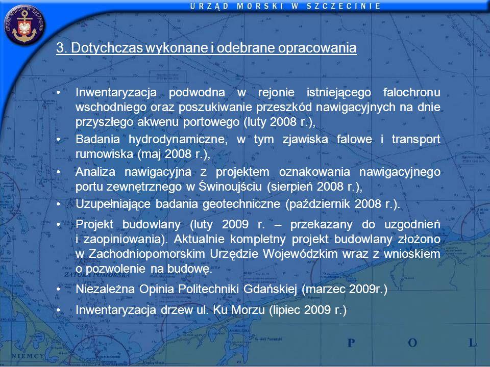 3. Dotychczas wykonane i odebrane opracowania Inwentaryzacja podwodna w rejonie istniejącego falochronu wschodniego oraz poszukiwanie przeszkód nawiga