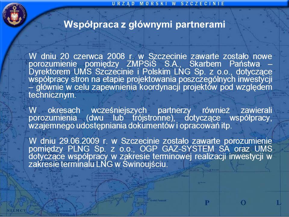 Współpraca z głównymi partnerami W dniu 20 czerwca 2008 r. w Szczecinie zawarte zostało nowe porozumienie pomiędzy ZMPSiŚ S.A., Skarbem Państwa – Dyre