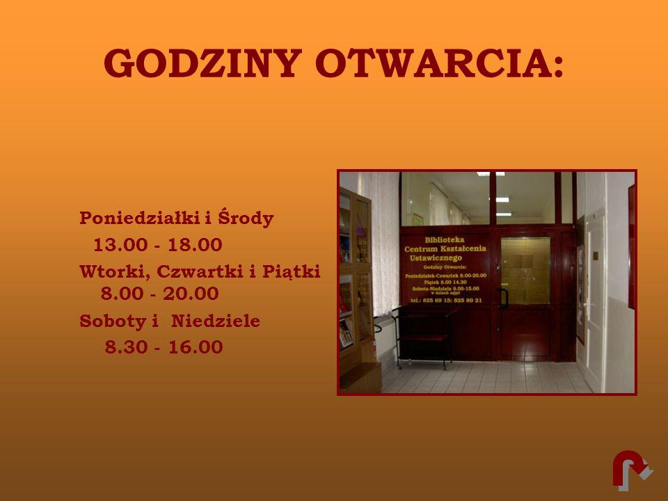 GODZINY OTWARCIA: Poniedziałki i Środy 13.00 - 18.00 Wtorki, Czwartki i Piątki 8.00 - 20.00 Soboty i Niedziele 8.30 - 16.00