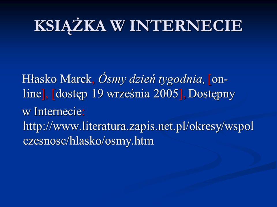 KSIĄŻKA W INTERNECIE Hłasko Marek, Ósmy dzień tygodnia, [on- line], [dostęp 19 września 2005], Dostępny Hłasko Marek, Ósmy dzień tygodnia, [on- line],