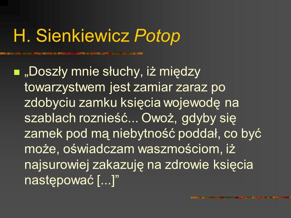 Dialektyzacja polega na sięganiu do zasobów dialektów polskich (np.