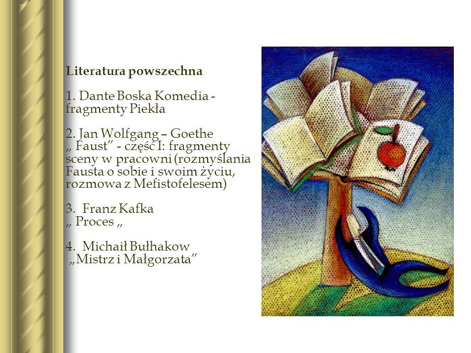 Literatura powszechna 1. Dante Boska Komedia - fragmenty Piekła 2.