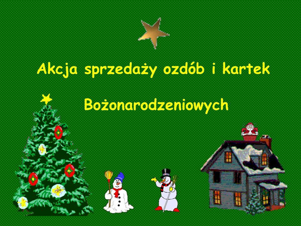 Akcja sprzedaży ozdób i kartek Bożonarodzeniowych