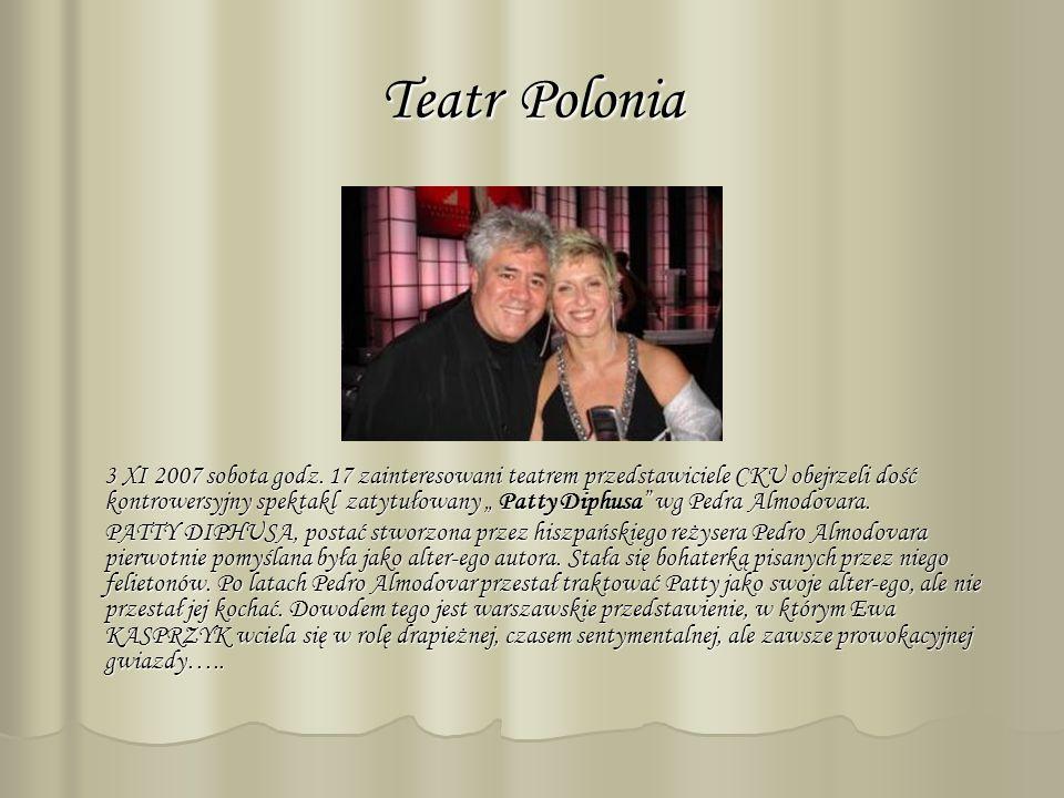 Teatr Polonia 3 XI 2007 sobota godz.