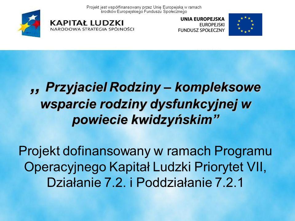 Beneficjent projektu: powiat kwidzyński Realizacja : trwania projektu: Całkowity koszt : Beneficjent projektu: powiat kwidzyński Realizacja : 01.02.2009 r.