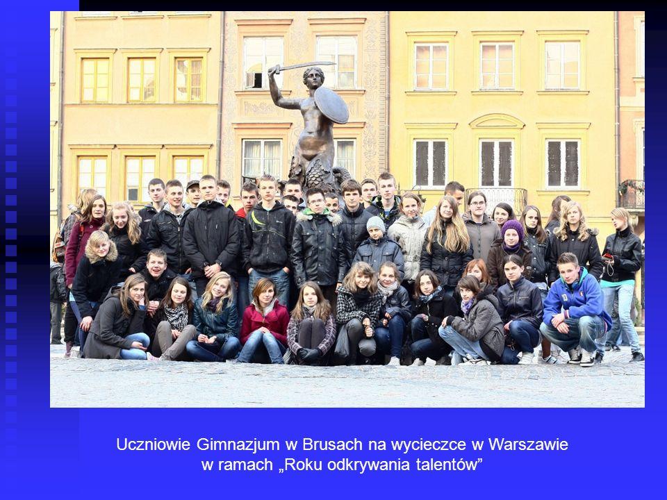 Uczniowie Gimnazjum w Brusach na wycieczce w Warszawie w ramach Roku odkrywania talentów