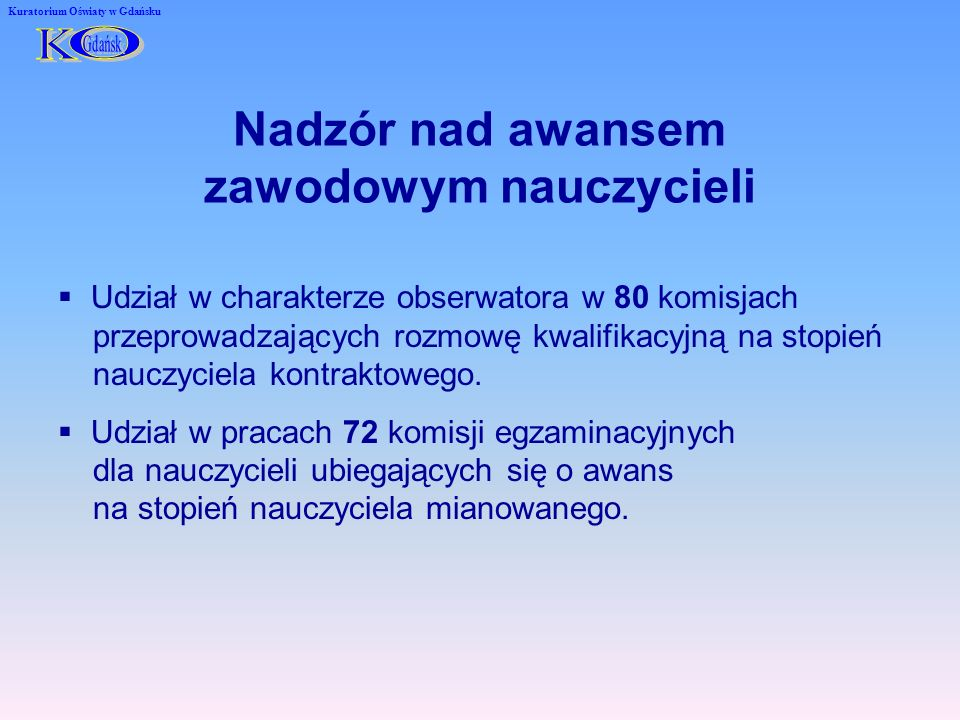 Wnioski z realizacji zadań nadzoru pedagogicznego Kuratorium Oświaty w Gdańsku