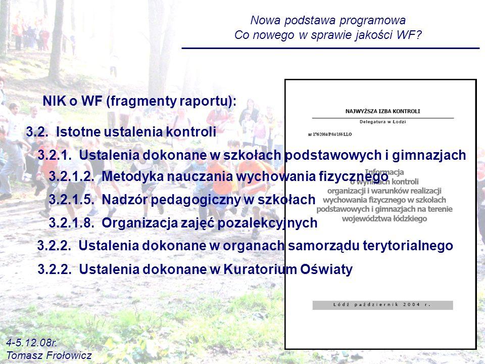 3.2.Istotne ustalenia kontroli NIK o WF (fragmenty raportu): 3.2.1.