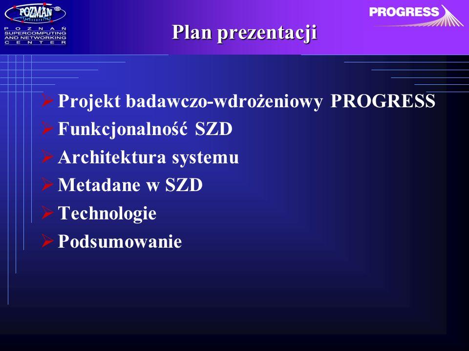 PROGRESS - Parametry sieci PIONIER Środowisko zaawansowanej infrastruktury sieciowo- obliczeniowej w sieci PIONIER (1-10 Gb/s) Instalacja pilotowa 80-procesorowy klaster: 3*SUN Fire 6800, 2*SUN Fire V880 Macierze dyskowe: 1,3 TB Oprogramowanie: ORACLE, iPlanet, Globus, Cluster Tools, SGE Rozwój narzędzi wspomagających architekturę gridowo- portalową Rozwój modułów zarządzania danymi i wizualizacji Weryfikacja poprzez aplikacje bioinformatyczne Udostępnienie środowiska gridowo-portalowego innym zaawansowanym aplikacjom (PIONIER)