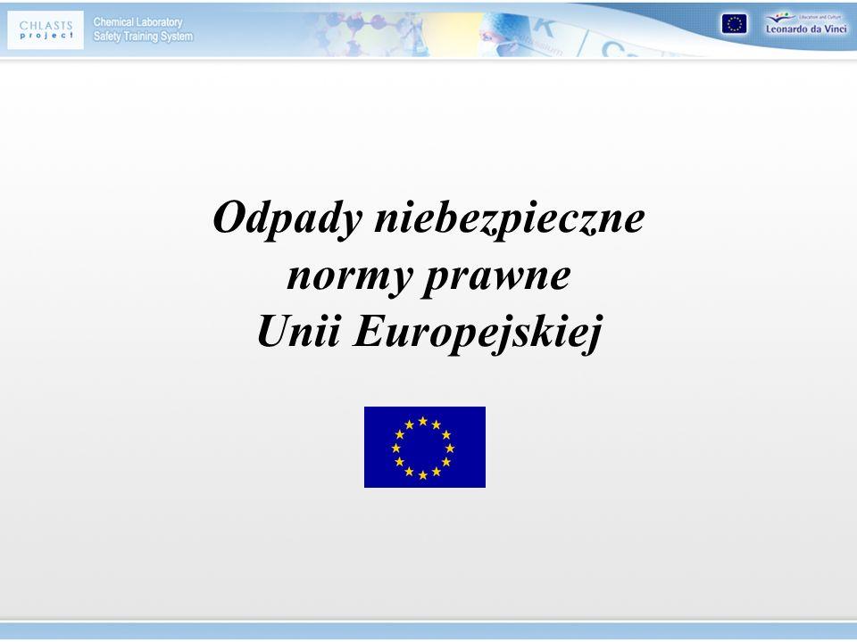 Odpady niebezpieczne normy prawne Unii Europejskiej